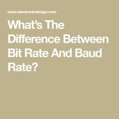 What's The Difference Between Bit Rate And Baud Rate?