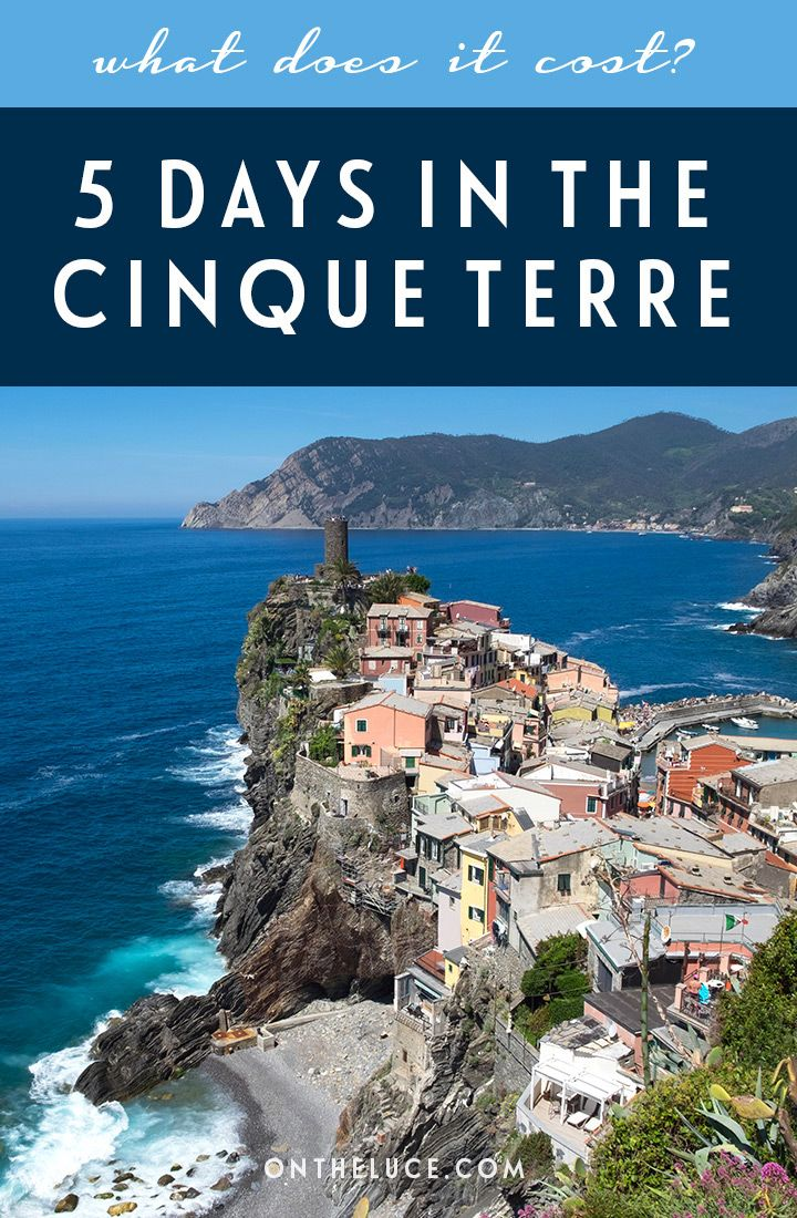 How much does it cost to visit the Cinque Terre, Italy? A trip budget breakdown for 5 days, including accommodation, transport, activities, food and drink
