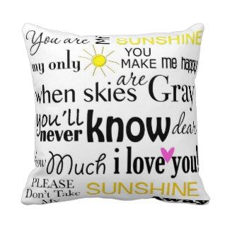 You are my Sunshine my only Sunshine Yellow Back Pillows