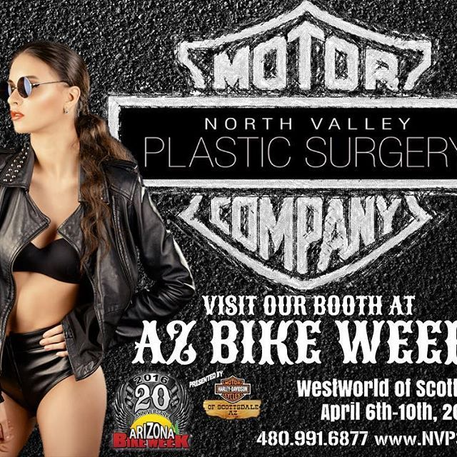 North Valley Plastic Surgery is going to be at AZ BIKE WEEK at WestWorld of Scottsdale from April 6th - 10th! Come visit our booth for prizes, raffles, discounts, Botox and more! Hang out and have some fun with the NVPS staff! #NorthValleyPlasticSurgery #BikeWeek #AZBIKEWEEK #AZBikeWeek #MotorCompany #Scottsdale #Botox #Arizona #PlasticSurgery #SkinCare #Medical #Spa #Aesthetics