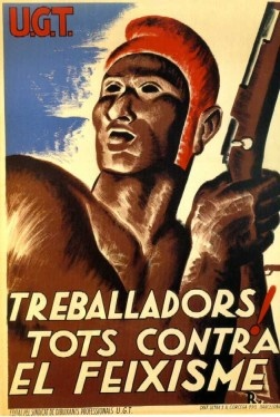 Cartell publicitari corresponent als republicans durant la guerrra civil espanyola. Sempre amb frases antifeixistes per animar a les tropes a guanyar la guerra, en aquest cas el cartell és de la U.G.T.