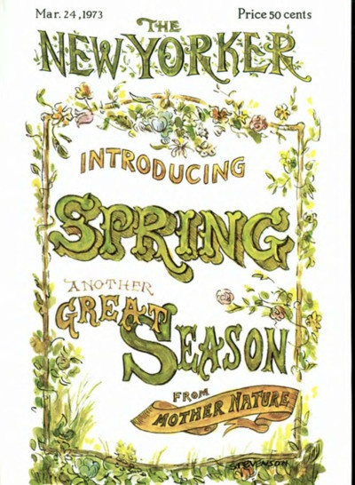 newyorker: A James Stevenson cover from 1973.James Of Arci, The New Yorker, James Stevenson, 1973, Spring Seasons, Mothers Nature, Spring Posters, Stevenson Covers, New Yorker Covers