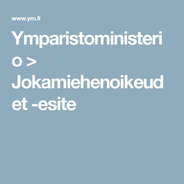Ymparistoministerio > Jokamiehenoikeudet -esite