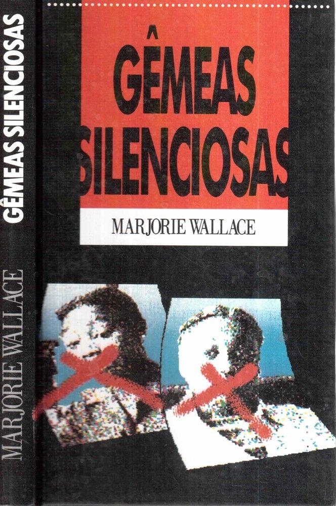 Gêmeas Silenciosas - Marjorie Wallace  http://sebodobau.com.br/gemeas-silenciosas-marjorie-wallace  June e Jennifer Gibbons nasceram em 1963 na Grã-Bretanha. As gêmeas eram inseparáveis e tinha deficiências de fala que dificultaram elas se integrarem as outras crianças. As Gibons também eram as únicas crianças negras na sua escola e encararam muito racismo. Sua linguagem eventualmente se tornou inteligível para os outros e elas falavam com ninguém além de uma com a outra e sua irmã mais…