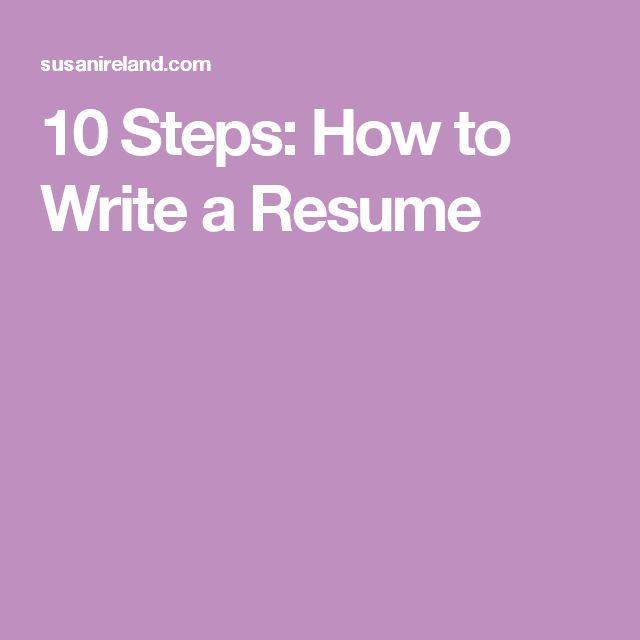 10 Steps: How to Write a Resume