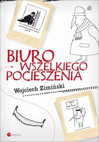 Biuro Wszelkiego Pocieszenia - Wojciech Zimiński