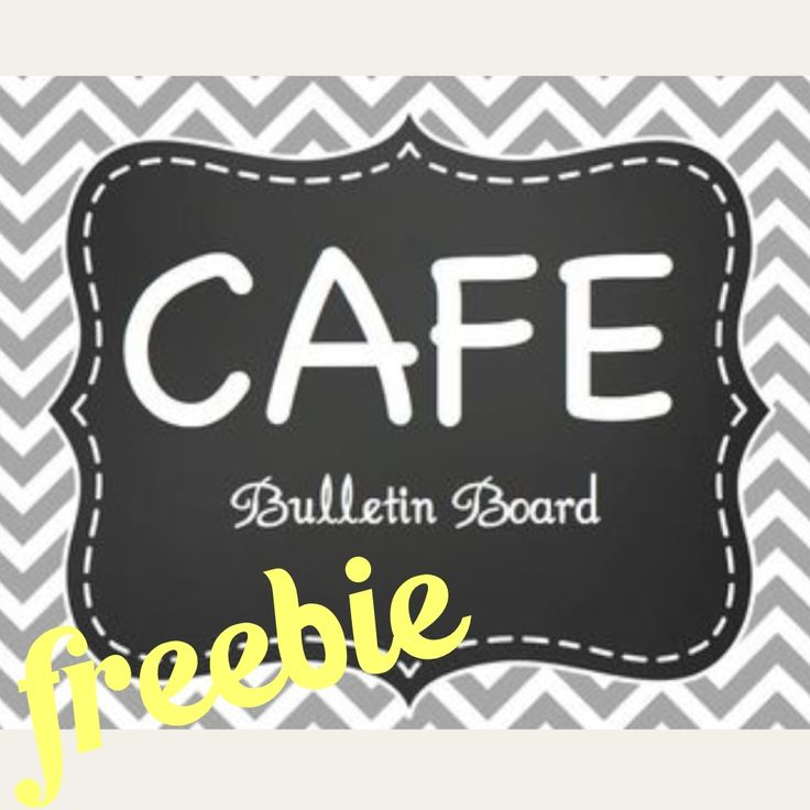 CAFE bulletin board Freebie. Gray, chevron, and chalkboard