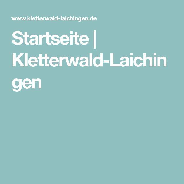Spectacular Startseite Kletterwald Laichingen