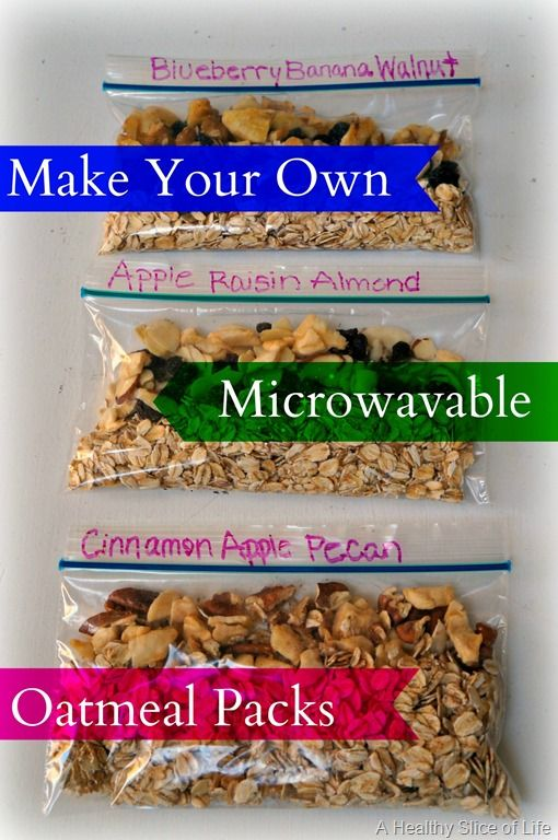 make your own microwave oatmeal packets- healthy substitute stevia for sugar or add maple syrup later