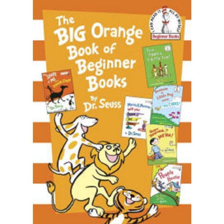 The Big Orange Book of Beginner Books (Beginner Books Series) (Hardcover) by Dr. Seuss
