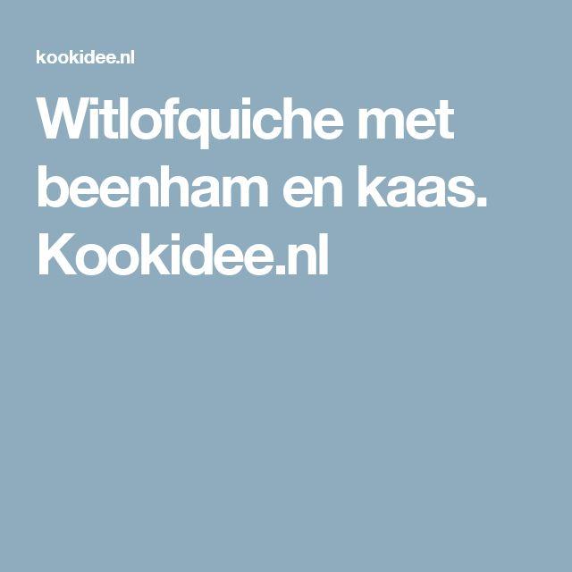 Witlofquiche met beenham en kaas. Kookidee.nl