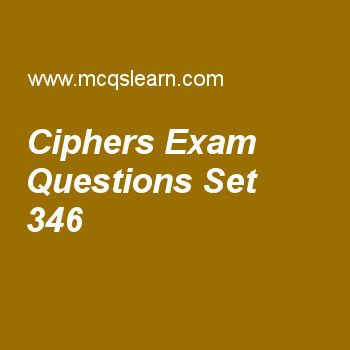 Practice test on ciphers, computer networks quiz 346 online. Practice networking exam's questions and answers to learn ciphers test with answers. Practice online quiz to test knowledge on ciphers, osi model layers, techniques to improve qos, audio and video compression, transmission control protocol (tcp) worksheets. Free ciphers test has multiple choice questions as shift cipheris sometimes referred to as the, answers key with choices as caesar cipher, julia cipher, plain cipher an....