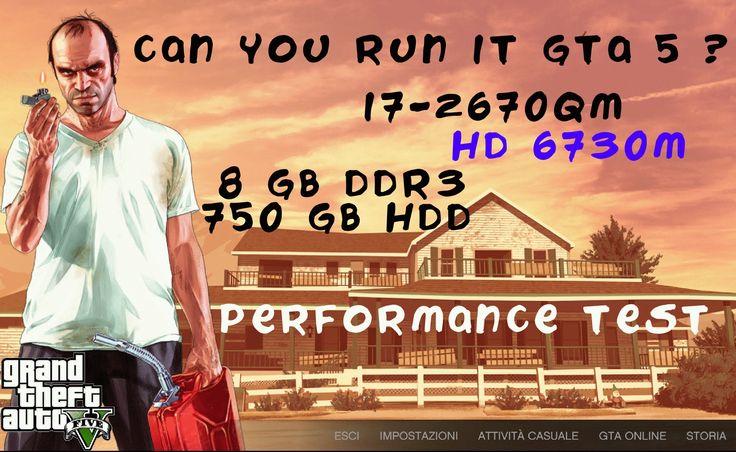 GTA V -HD 6730M-i7 2670QM-8GB RAM-750 GB HDD-PERFORMANCE