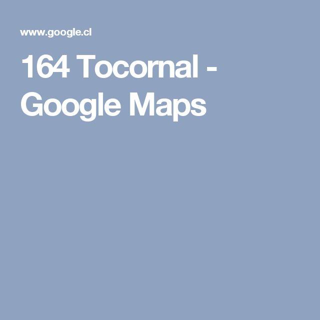 164 Tocornal - Google Maps