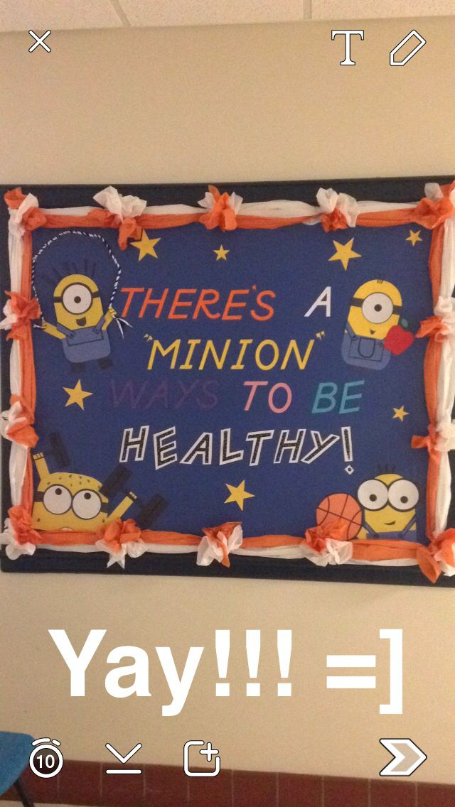"There's a ""minion"" ways to be healthy! School Nurse bulletin board.. =]"