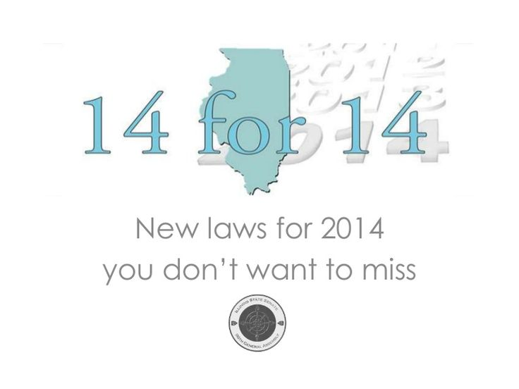 Top 14 New Illinois Laws for 2014 by ilsendems via slideshare