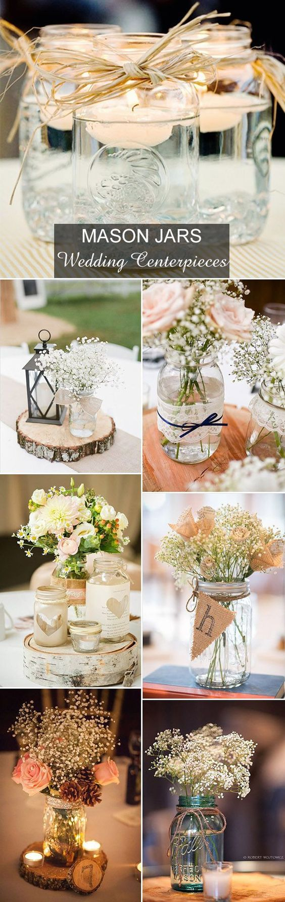 The ultimate wedding table centerpiece: DIY country rustic mason jars with flowers.