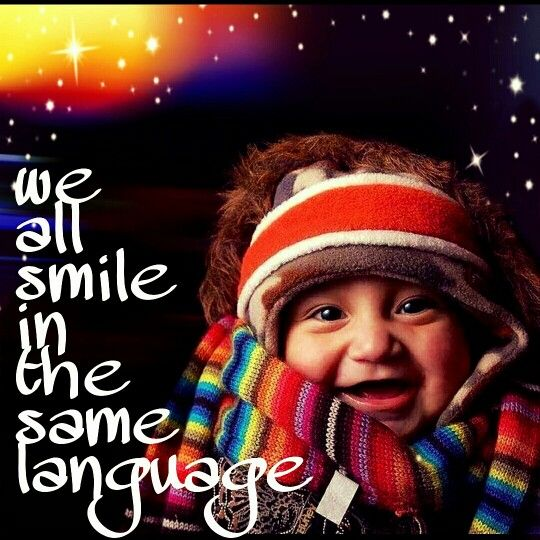 We all smile in the same language..  #smile #behappy #respect #understanding #love #peace #language #sparkle #cute #instalike #instadaily #instagood #instamood #instacool #myediting #universal #colourful #smiling