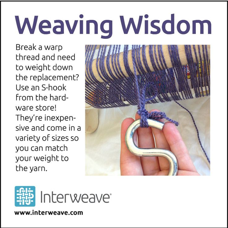 Here's a great weaving tip: Use an S-hook to weigh down a replacement for a broken warp thread!