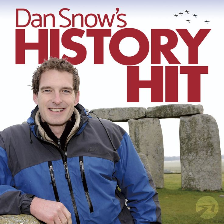 Dan Snow's HISTORY HIT by Dan Snow on iTunes