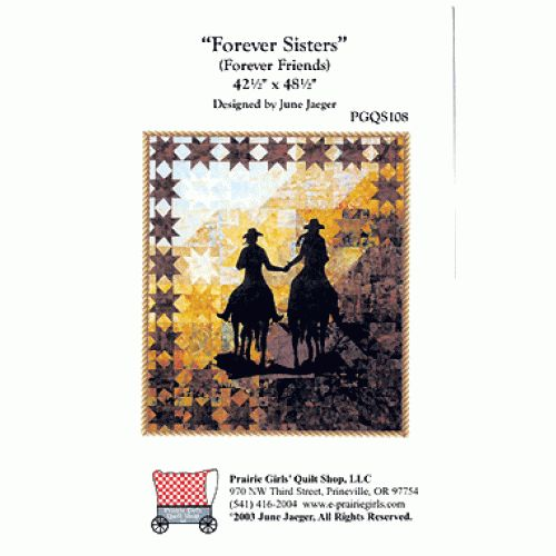 Forever Sisters Western Quilt Pattern