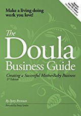 Starting a doula business is a big step. The five simple things can show that you're serious about being a doula, childbirth educator or birth professional.