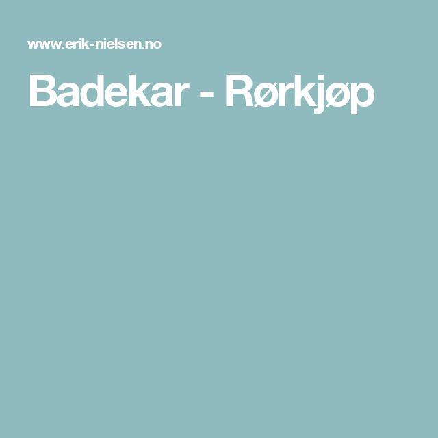 Badekar - Rørkjøp