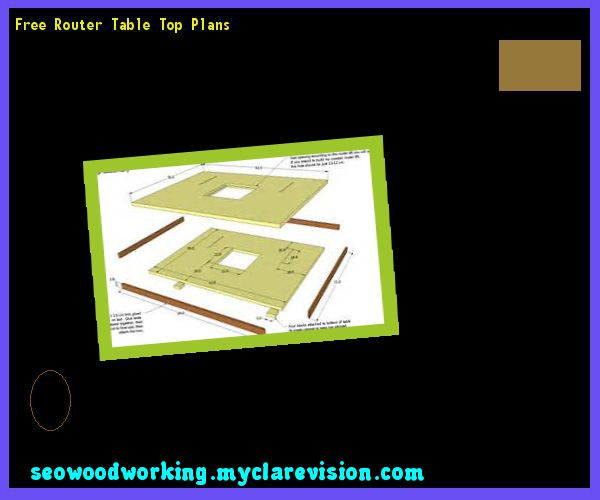 Free Router Table Top Plans 111139 - Woodworking Plans and Projects!