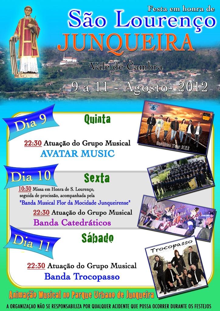 Festa em honra de São Lourenço  > 9 a 11 de Agosto de 2012  @ Junqueira, Vale de Cambra