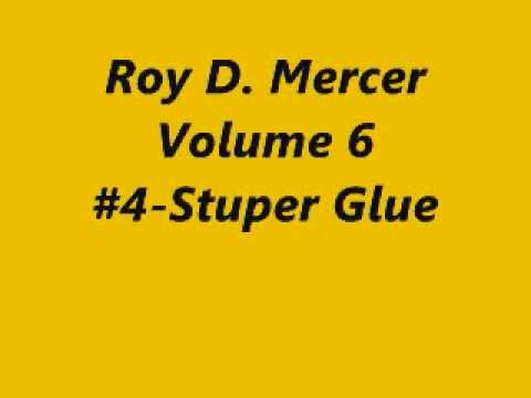 Roy D. Mercer-Vol.6-#4-Stuper Glue