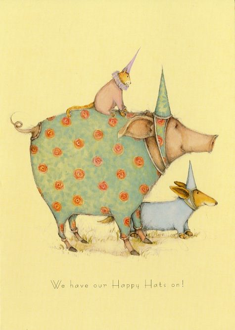 """""""We have our happy hats on!""""   Patience Brewster  www.patiencebrewster.com: Good Quotes, Friends, Patience Brewster, Artists Patience, Happy Hats, Artists Pigs, Book, Nurseries Art, Inspiration Quotes"""