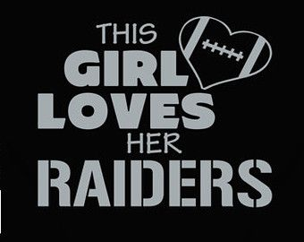 This Girl Loves Her Oakland Raiders Football T Shirt - Ladies Fitted
