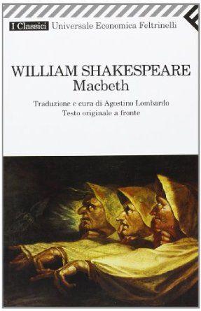 Macbeth. Testo originale a fronte: Amazon.it: William Shakespeare, A. Lombardo: Libri