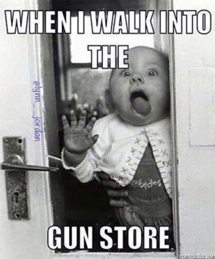 When I walk into the gun store