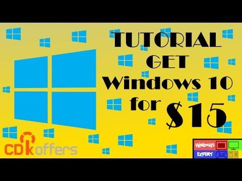 Tutorial How To Get Windows 10 For Only 15 Youtube Tutorial