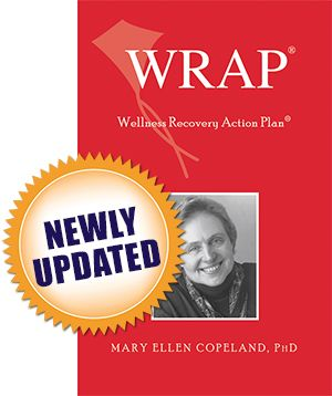 Wellness Recovery Action Plan® (WRAP®)
