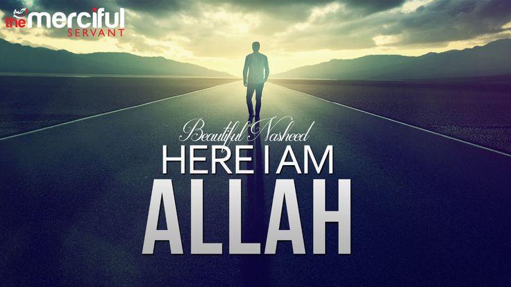 Here I Am Allah - Beautiful Nasheed