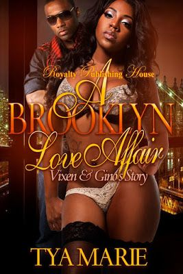 Book-o-Craze: Book Tour {Excerpt} -- A Brooklyn Love Affair: Vixen & Gino's Story by Tya Marie