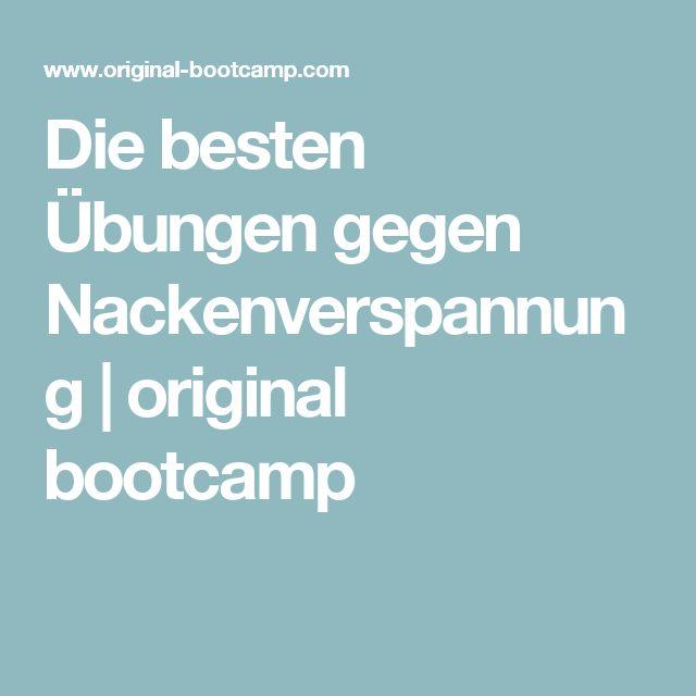 Die besten Übungen gegen Nackenverspannung | original bootcamp