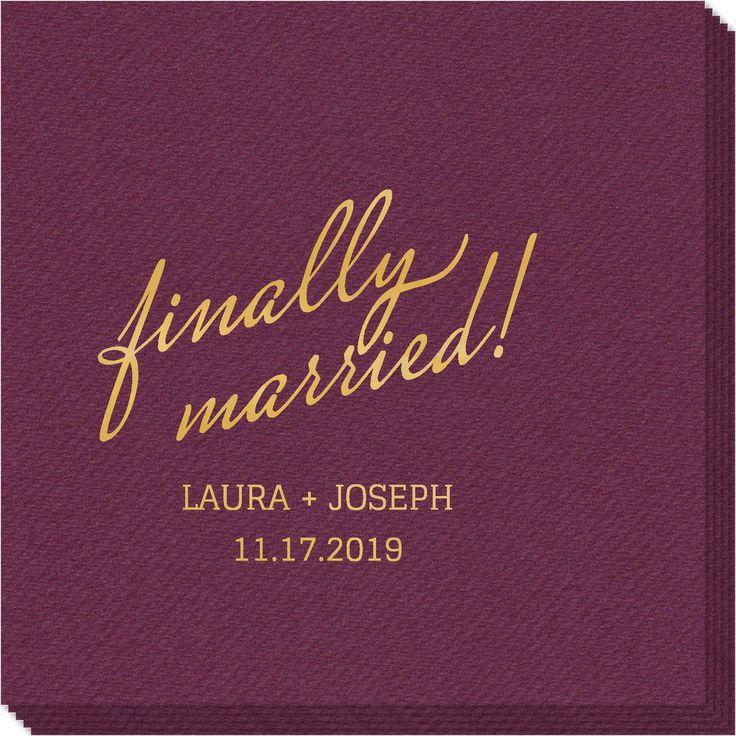 Personalized Expressive Script Finally Married Linen Like Napkins In 2020 Wedding Napkins Printed Napkins Napkins