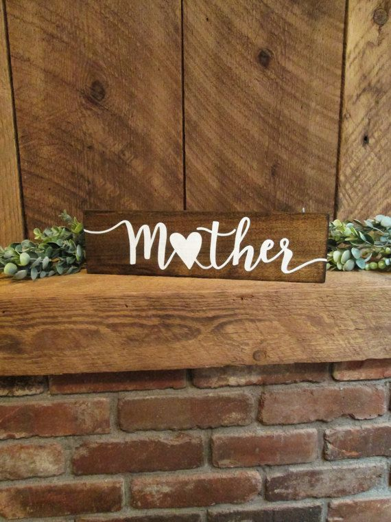 Hey, I found this really awesome Etsy listing at https://www.etsy.com/listing/508564067/mother-sign-mothers-day-gift-mothers-day