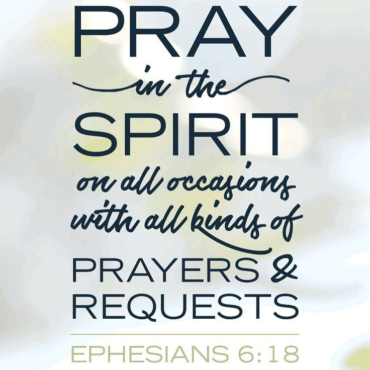 """3,630 Likes, 55 Comments - Our Daily Bread (@ourdailybread) on Instagram: """"Pray in the spirit on all occasions with all kinds of prayers & requests. Ephesians 6:18"""""""