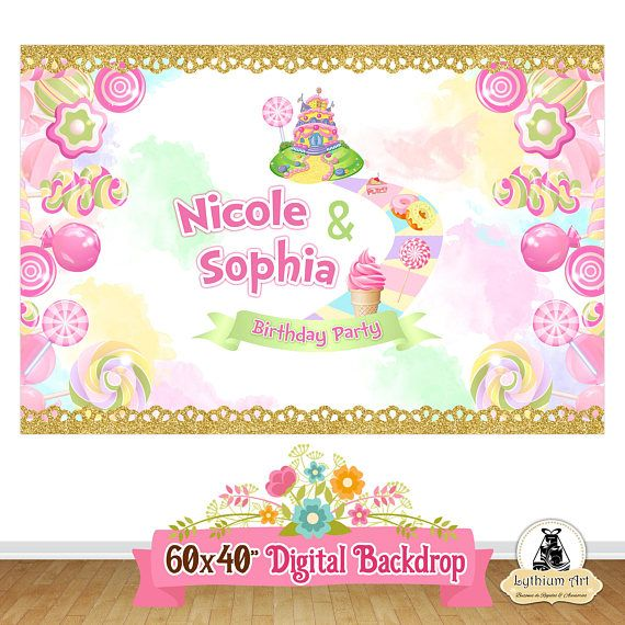 DIGITAL Printable Backdrop Candyland    Candyland party    Sweet Party   Any Wording Any Age  YOU PRINT Your Files