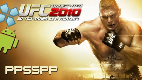 Ufc Undisputed 2010 Ppsspp For Android Ufc Download Games Cell Phone Game