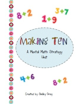 Making Ten: a Mental Math Strategy CollectionMath Strategies, Collection To Purchase, Addition Portion, Schools Math, Concrete Thinkers Anything, Jennifer Jones, Homeschool Math, Mental Math, Addition United