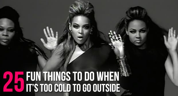 25 Fun Things To Do In Your Dorm Room When It's Too Cold To Go Outside