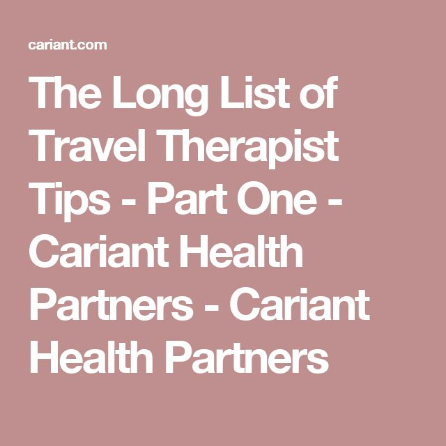 The Long List Of Travel Therapist Tips