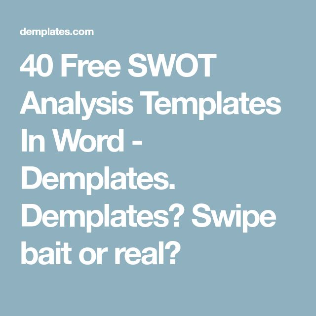 40 Free SWOT Analysis Templates In Word - Demplates. Demplates? Swipe bait or real?