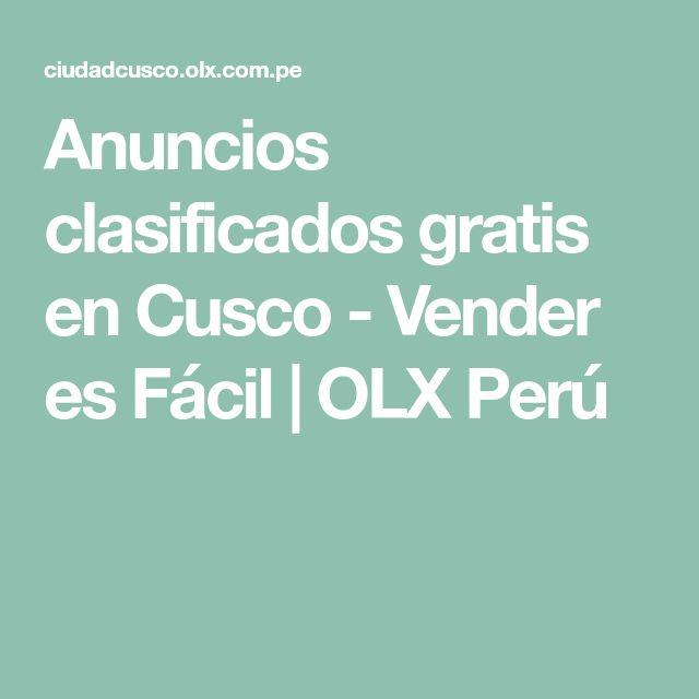 Anuncios clasificados gratis en Cusco - Vender es Fácil | OLX Perú