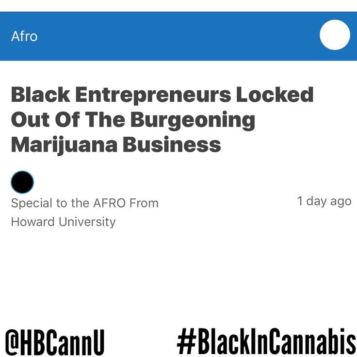 #HBCannU  #BlackInCannabis  #CannabisLiteracy   According to #ArcView Group research revenues from the U.S. marijuana industry are expected to grow to over $21 #billion by 2021. Even as the marijuana market grows the faces of #DispensaryOperators #Growers #Cultivators #Suppliers and other marijuana-related businesses are overwhelmingly White. According to @amandachicagolewis who covers drug policy at @Buzzfeed #AfricanAmericans own only about 1% of the nations more than 3500 marijuana…